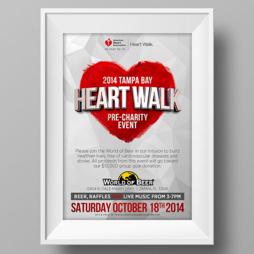 Poster & Flyer Graphic Design for Tampa Bay Heart Walk & World of Beer